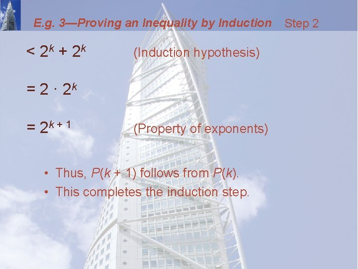 E. g. 3—Proving an Inequality by Induction < 2 k + 2 k (Induction