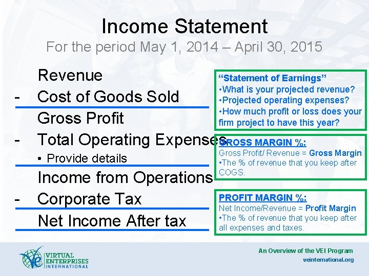Income Statement For the period May 1, 2014 – April 30, 2015 - Revenue