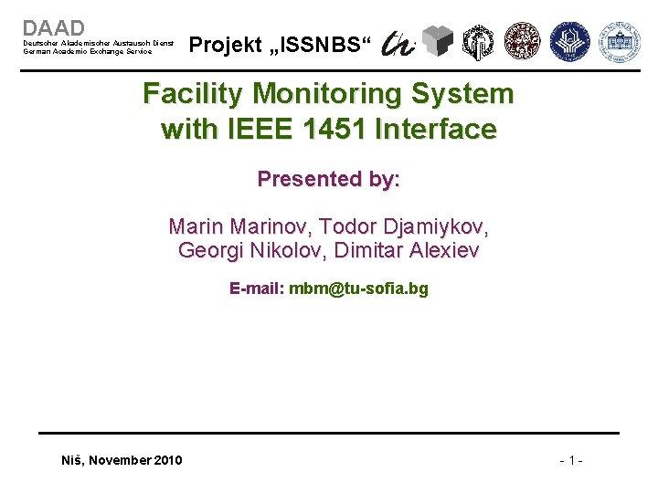 """DAAD Deutscher Akademischer Austausch Dienst German Academic Exchange Service Projekt """"ISSNBS"""" Facility Monitoring System"""