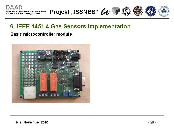 """DAAD Deutscher Akademischer Austausch Dienst German Academic Exchange Service Projekt """"ISSNBS"""" 6. IEEE 1451."""