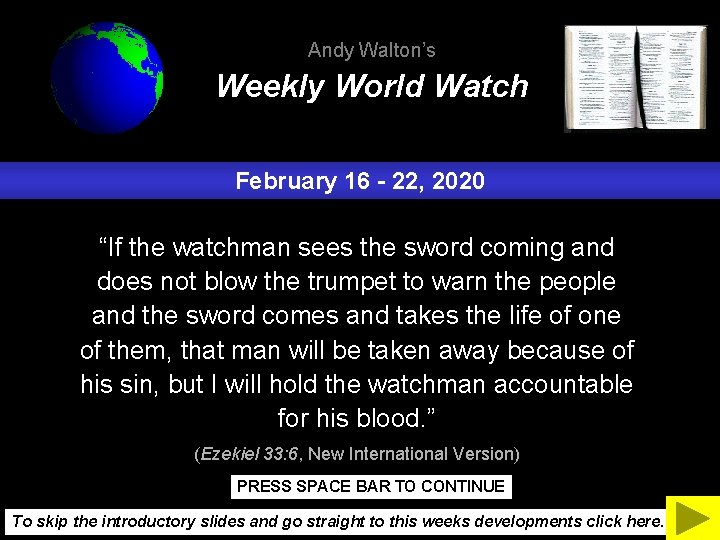 """Andy Walton's Weekly World Watch February 16 - 22, 2020 """"If the watchman sees"""