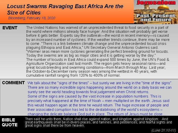 Locust Swarms Ravaging East Africa Are the Size of Cities Bloomberg, February 18, 2020
