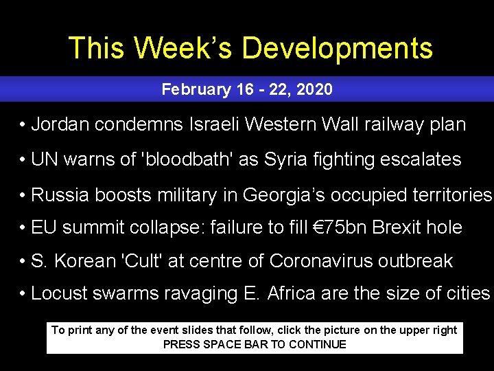 This Week's Developments February 16 - 22, 2020 • Jordan condemns Israeli Western Wall