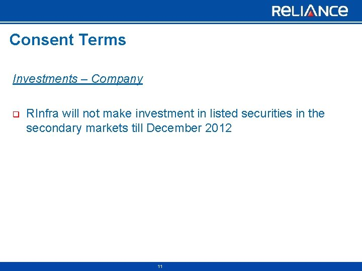 Consent Terms Investments – Company q RInfra will not make investment in listed securities