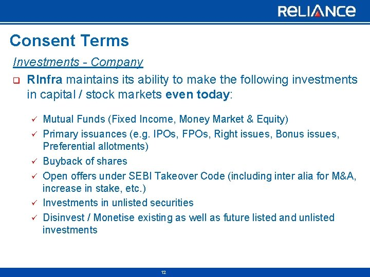 Consent Terms Investments - Company q RInfra maintains its ability to make the following