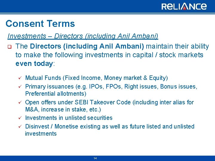 Consent Terms Investments – Directors (including Anil Ambani) q The Directors (including Anil Ambani)