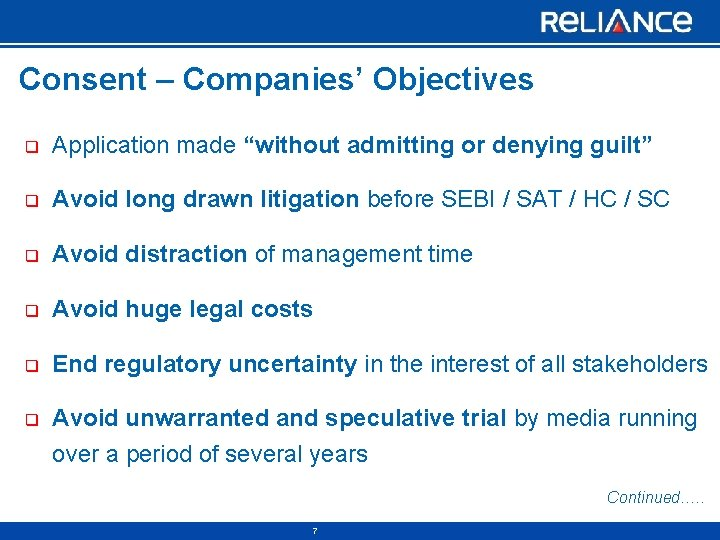 """Consent – Companies' Objectives q Application made """"without admitting or denying guilt"""" q Avoid"""