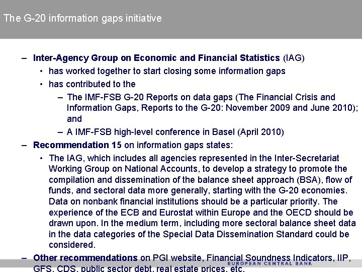 The G-20 information gaps initiative – Inter-Agency Group on Economic and Financial Statistics (IAG)