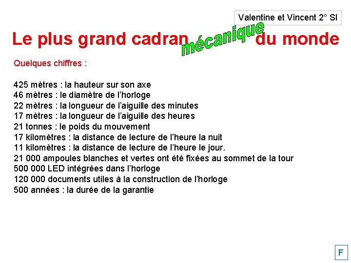 Valentine et Vincent 2° SI Le plus grand cadran solaire du monde Quelques chiffres