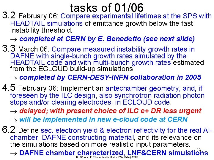 3. 2 tasks of 01/06 February 06: Compare experimental lifetimes at the SPS with