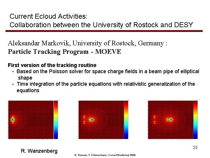 Current Ecloud Activities: Collaboration between the University of Rostock and DESY Aleksandar Markovik, University