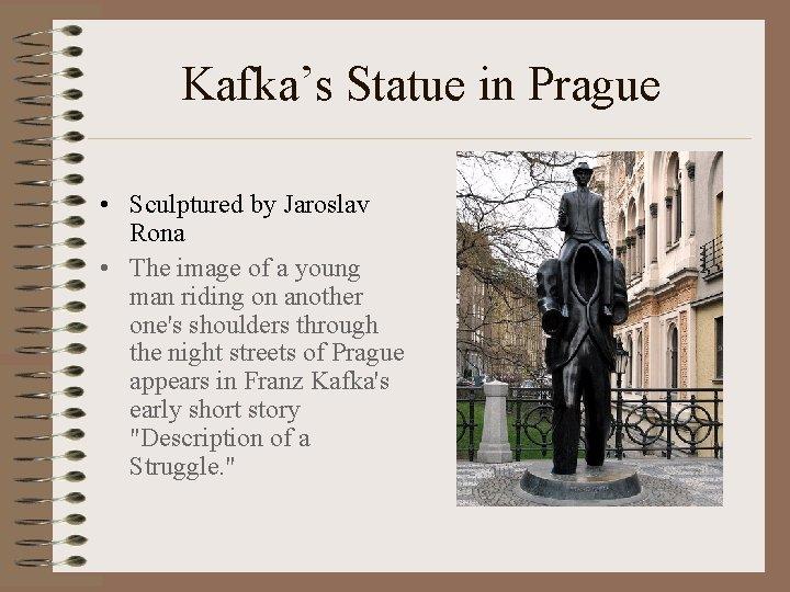Kafka's Statue in Prague • Sculptured by Jaroslav Rona • The image of a