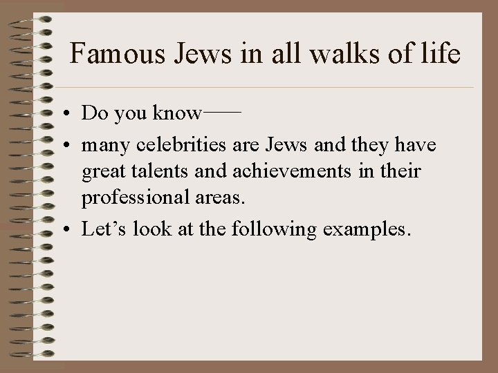 Famous Jews in all walks of life • Do you know • many celebrities