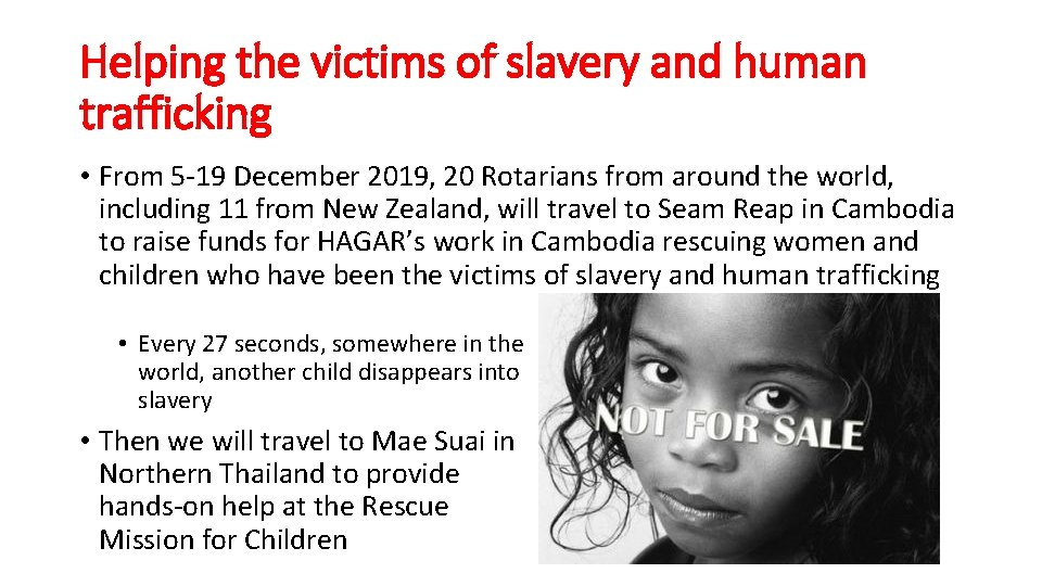 Helping the victims of slavery and human trafficking • From 5 -19 December 2019,