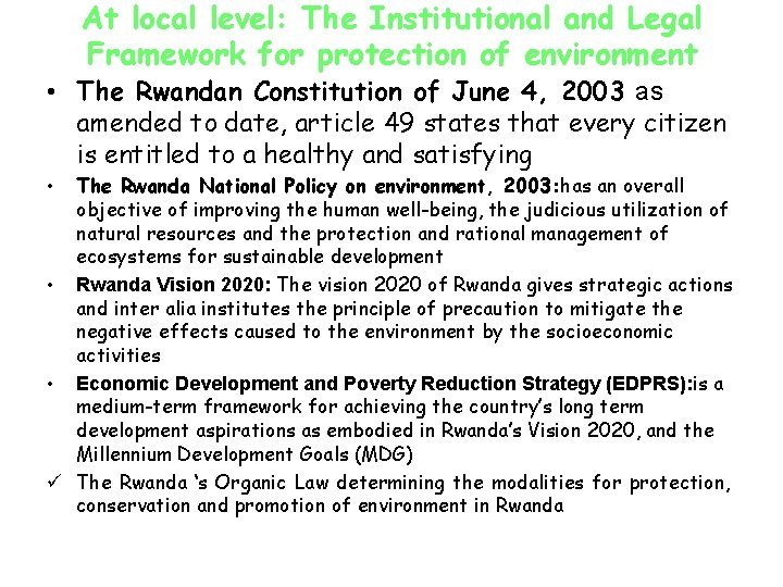 At local level: The Institutional and Legal Framework for protection of environment • The