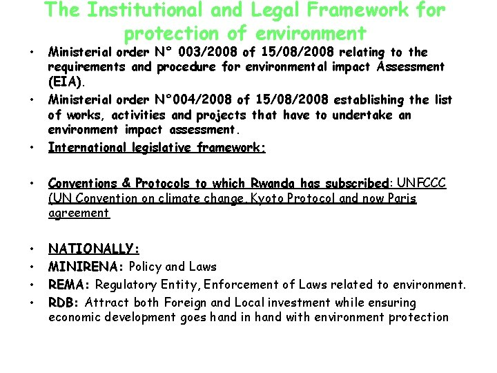• • • The Institutional and Legal Framework for protection of environment Ministerial