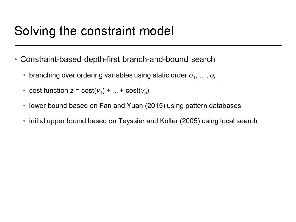 Solving the constraint model •