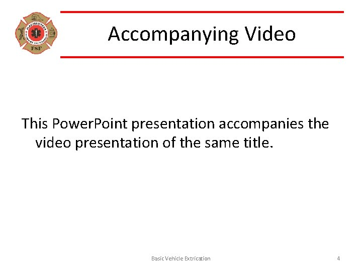 Accompanying Video This Power. Point presentation accompanies the video presentation of the same title.