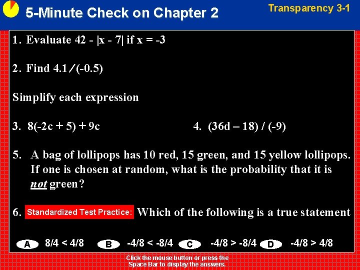 5 -Minute Check on Chapter 2 Transparency 3 -1 1. Evaluate 42 -  x