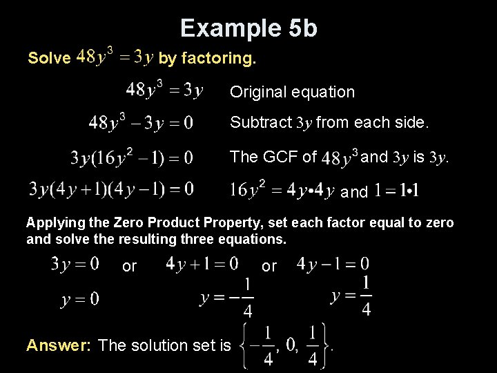 Example 5 b Solve by factoring. Original equation Subtract 3 y from each side.