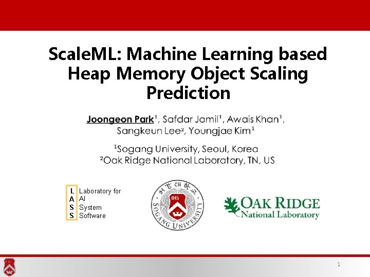 Scale. ML: Machine Learning based Heap Memory Object Scaling Prediction L A S S