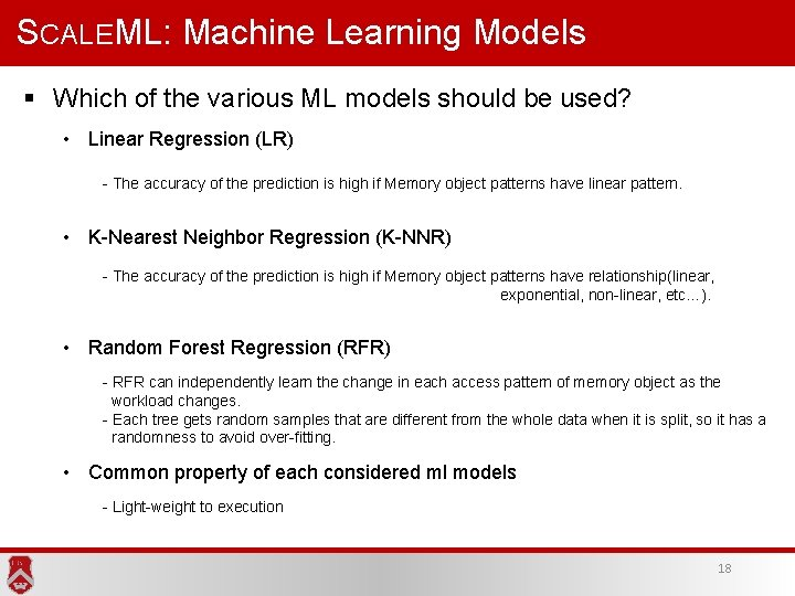 SCALEML: Machine Learning Models § Which of the various ML models should be used?