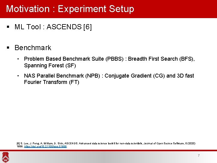 Motivation : Experiment Setup § ML Tool : ASCENDS [6] § Benchmark • Problem