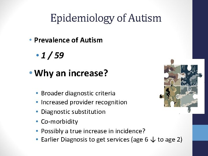 Epidemiology of Autism • Prevalence of Autism • 1 / 59 • Why an