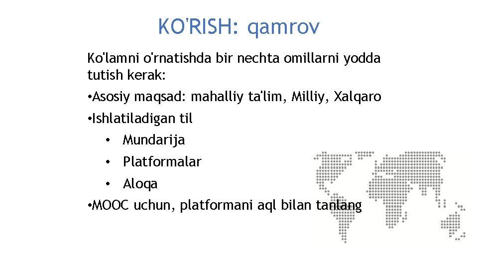 KO'RISH: qamrov Ko'lamni o'rnatishda bir nechta omillarni yodda tutish kerak: • Asosiy maqsad: mahalliy