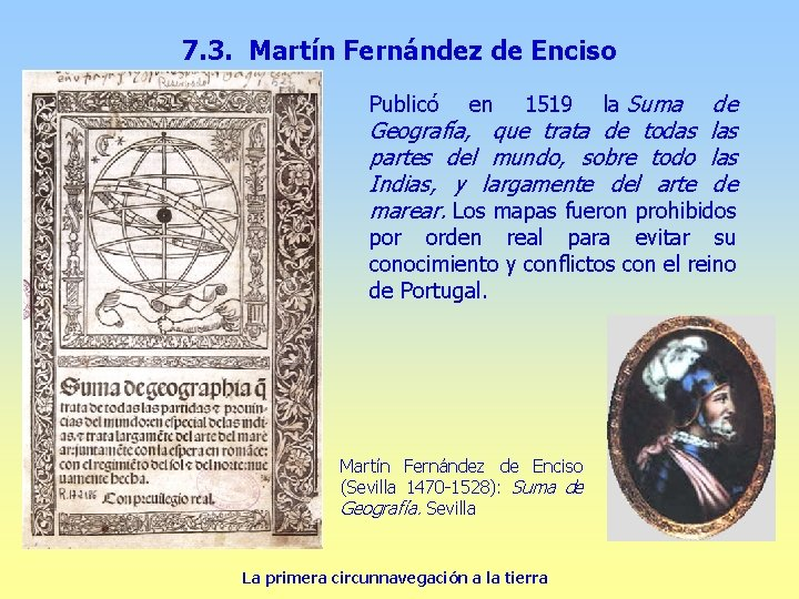 7. 3. Martín Fernández de Enciso de Geografía, que trata de todas las partes