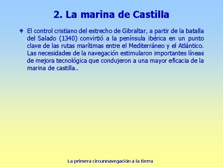 2. La marina de Castilla W El control cristiano del estrecho de Gibraltar, a
