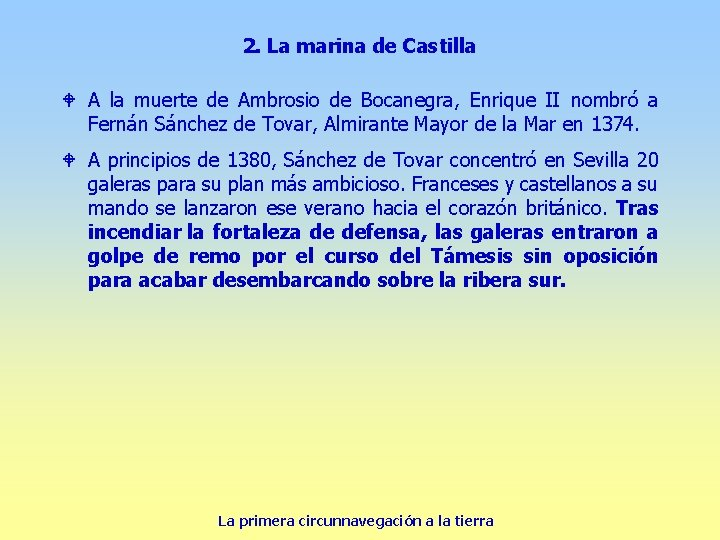 2. La marina de Castilla W A la muerte de Ambrosio de Bocanegra, Enrique