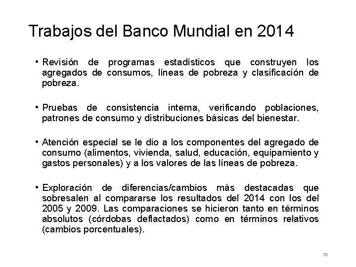 Trabajos del Banco Mundial en 2014 • Revisión de programas estadísticos que construyen los