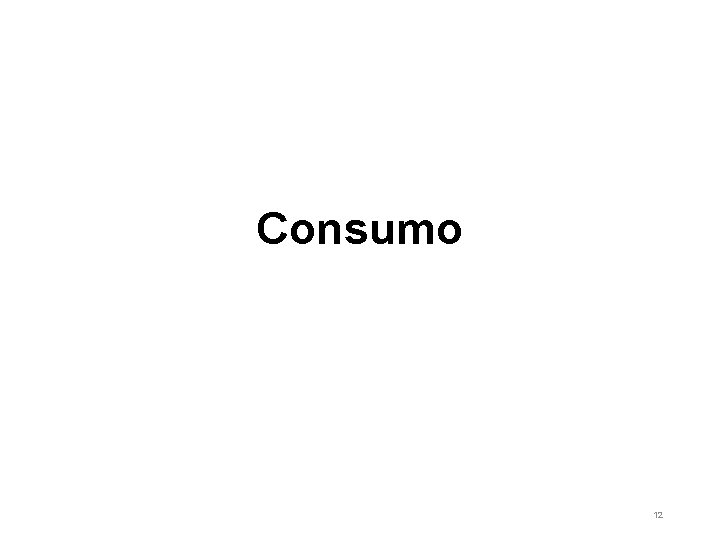Consumo 12