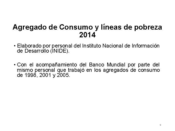 Agregado de Consumo y líneas de pobreza 2014 • Elaborado por personal del Instituto