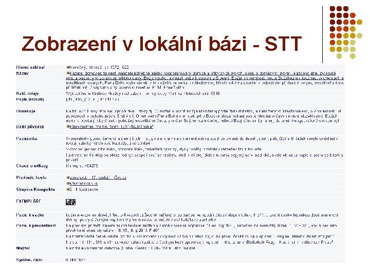 Zobrazení v lokální bázi - STT