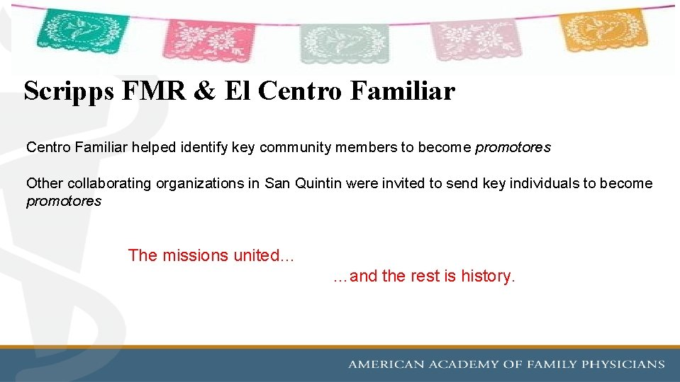 Scripps FMR & El Centro Familiar helped identify key community members to become promotores