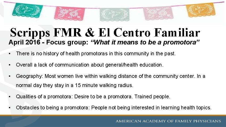 """Scripps FMR & El Centro Familiar April 2016 - Focus group: """"What it means"""