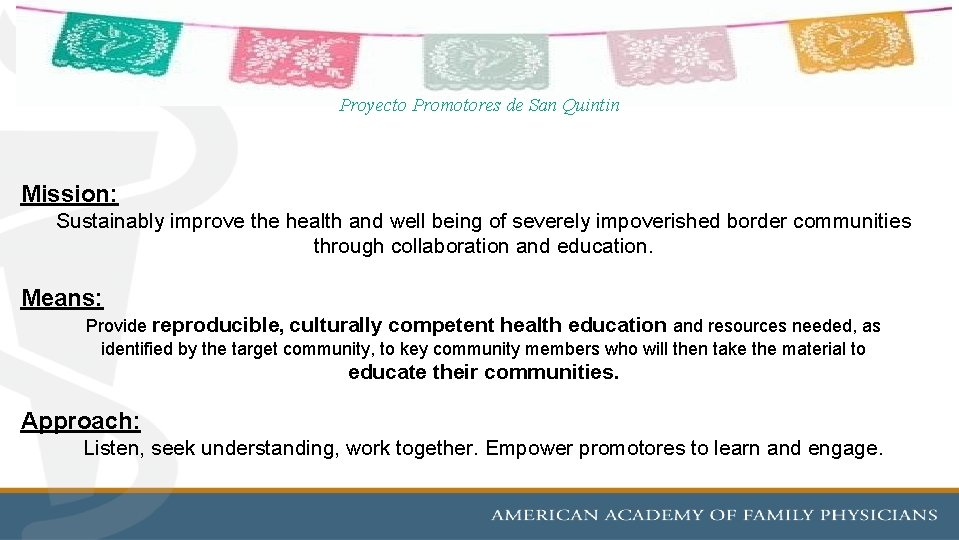 Proyecto Promotores de San Quintin Mission: Sustainably improve the health and well being of