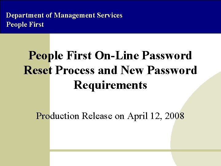 Department of Management Services People First On-Line Password Reset Process and New Password Requirements