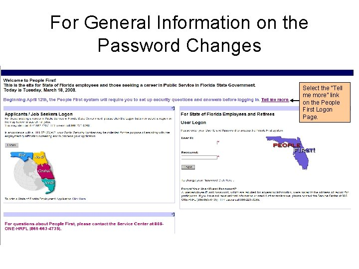 """For General Information on the Password Changes Select the """"Tell me more"""" link on"""