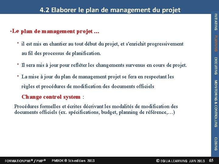 plan de management projet … PLANNING INITIATING Le 4. 2 Elaborer le plan de