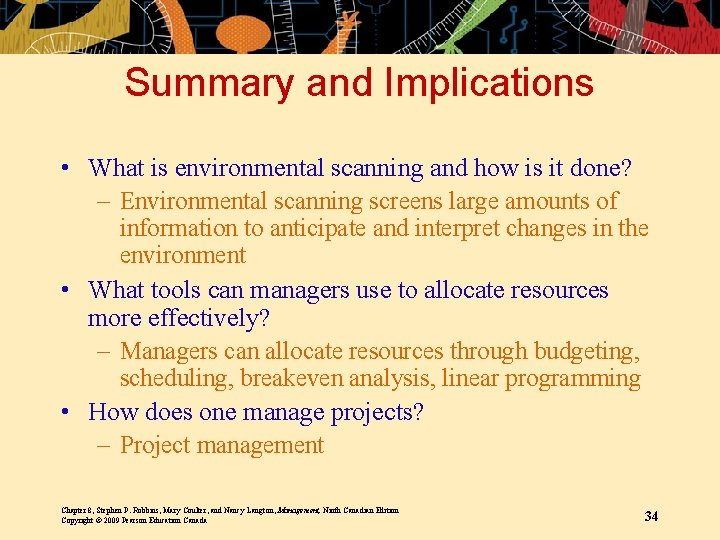 Summary and Implications • What is environmental scanning and how is it done? –