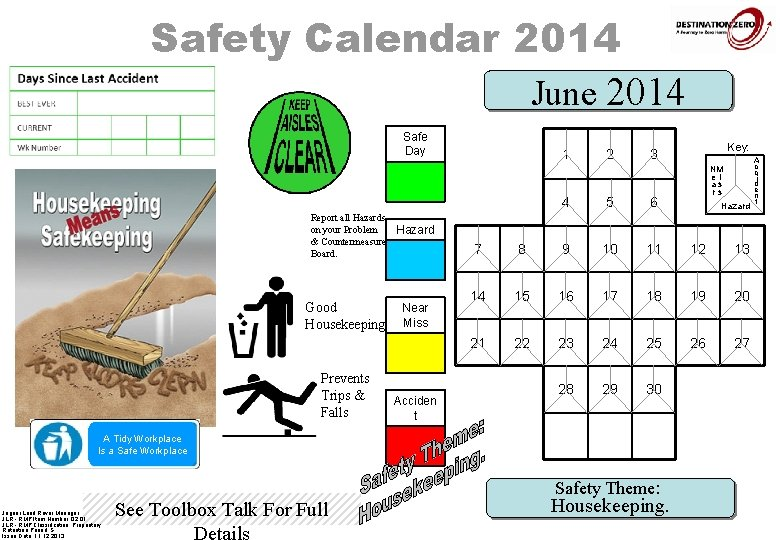 Safety Calendar 2014 June 2014 Safe Day 1 Report all Hazards on your Problem