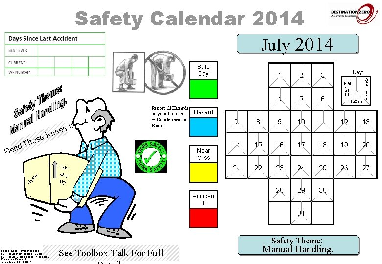 Safety Calendar 2014 July 2014 Safe Day 1 s !!! e e Kn e