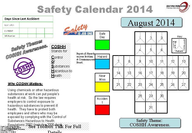 Safety Calendar 2014 August 2014 Safe Day COSHH Stands for Control Of Substances Hazardous