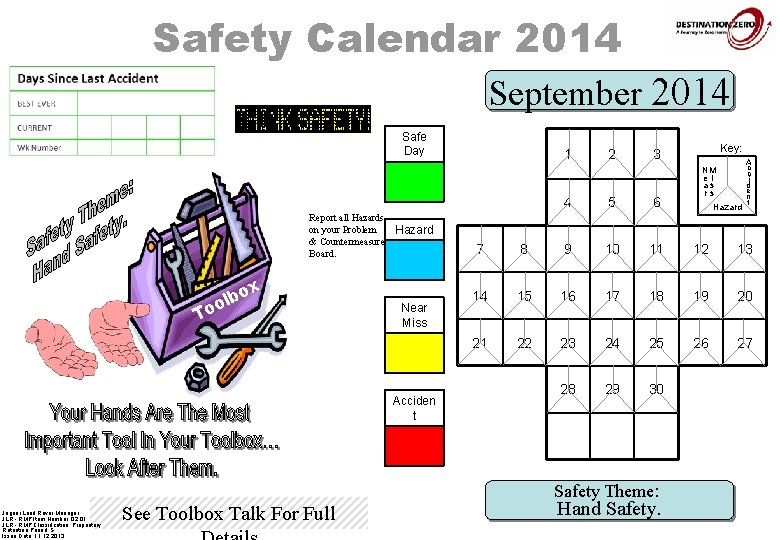 Safety Calendar 2014 September 2014 Safe Day 1 Report all Hazards on your Problem