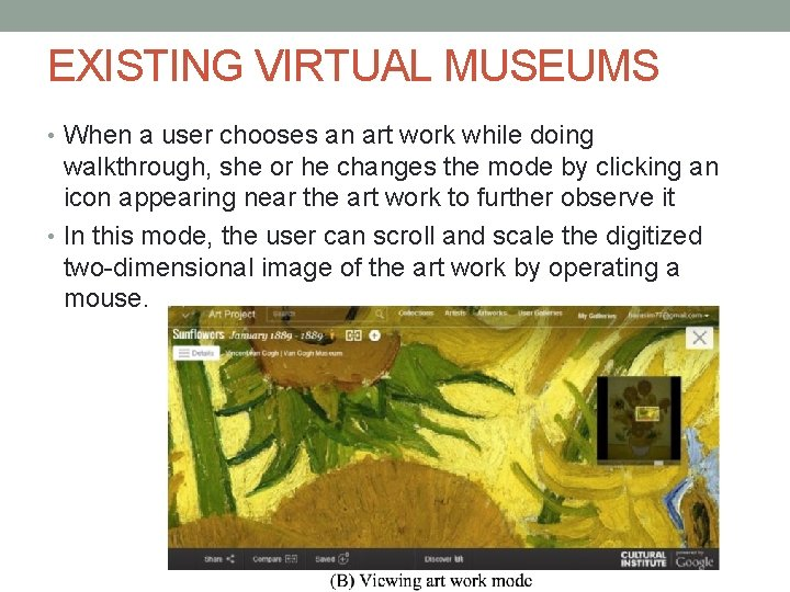 EXISTING VIRTUAL MUSEUMS • When a user chooses an art work while doing walkthrough,