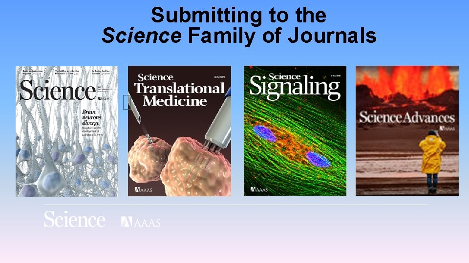 Submitting to the Science Family of Journals