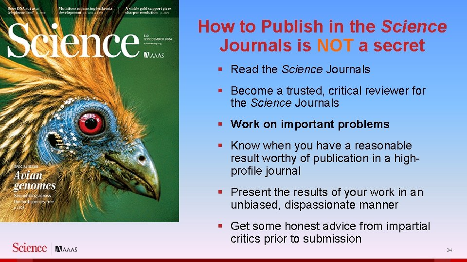 How to Publish in the Science Journals is NOT a secret § Read the